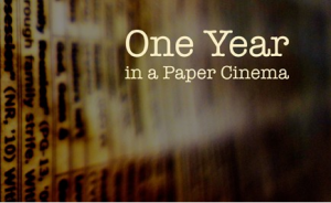 One Year in a Paper Cinema
